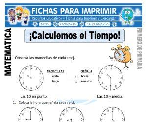 Calculando el Tiempo para Primero de Primaria
