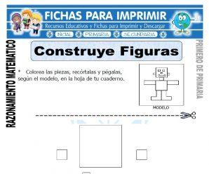 Construir Figuras para Primero de Primaria