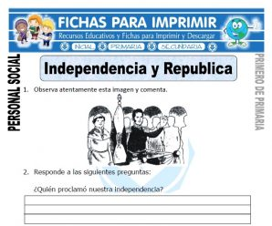 Independencia y Republica Primero de Primaria