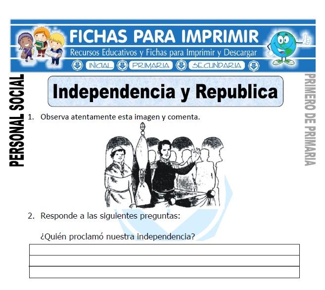 independencia y republica para primero de primaria