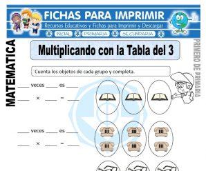 Multiplicando con la Tabla del 3 para Primaria