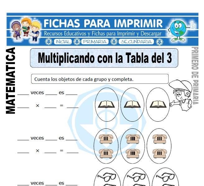 multiplicando con la tabla del 3 para primero de primaria