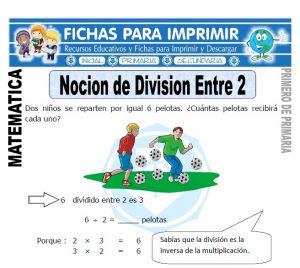 nocion de division entre dos para primero de primaria