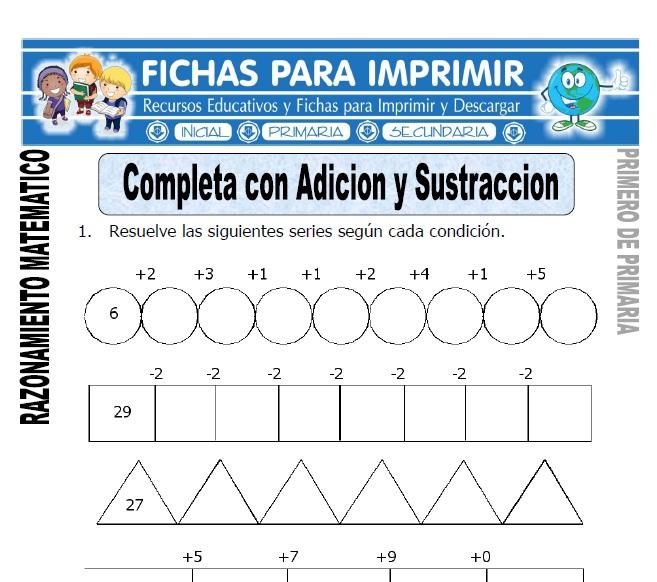 completa con adicion y sustraccion para primero de primaria