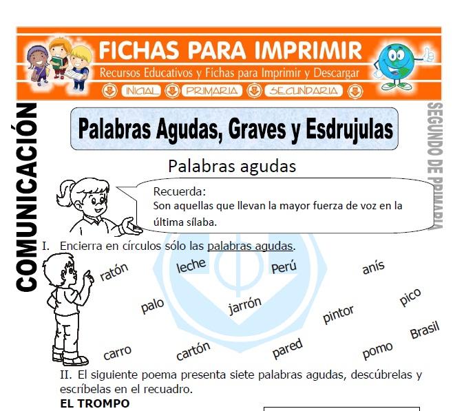 Ficha de Palabras Agudas Graves y Esdrujulas Segundo de Primaria