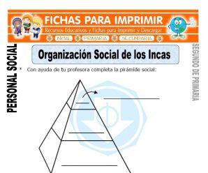 Organización Social de los Incas para Segundo de Primaria
