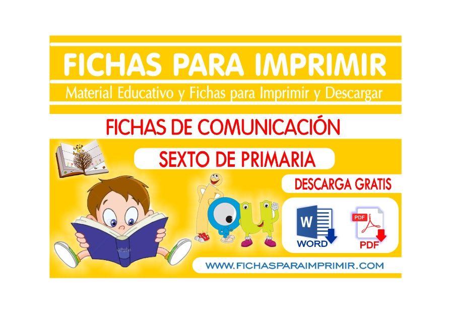 Comunicacion para Primaria - Sexto Grado - Fichas para Imprimir