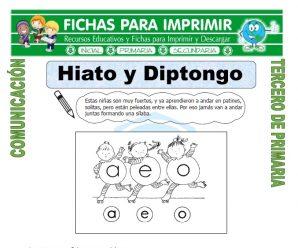 Hiato y Diptongo para Tercero de Primaria