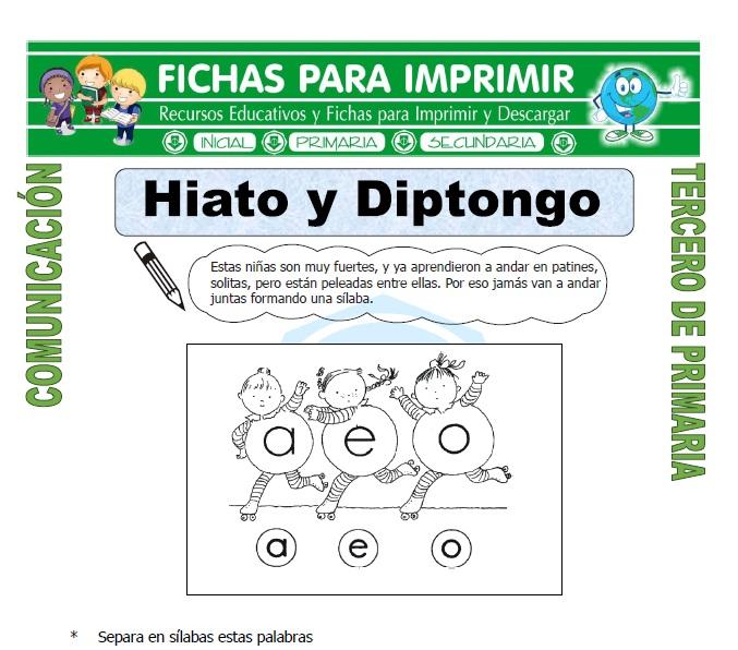 ficha de Hiato y Diptongo para Tercero de Primaria