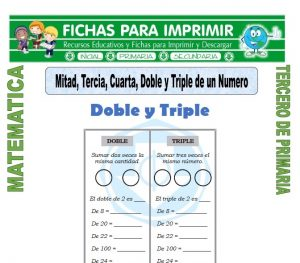 ficha de Mitad, Doble, Triple, Tercia y Cuarta para Tercero de Primaria