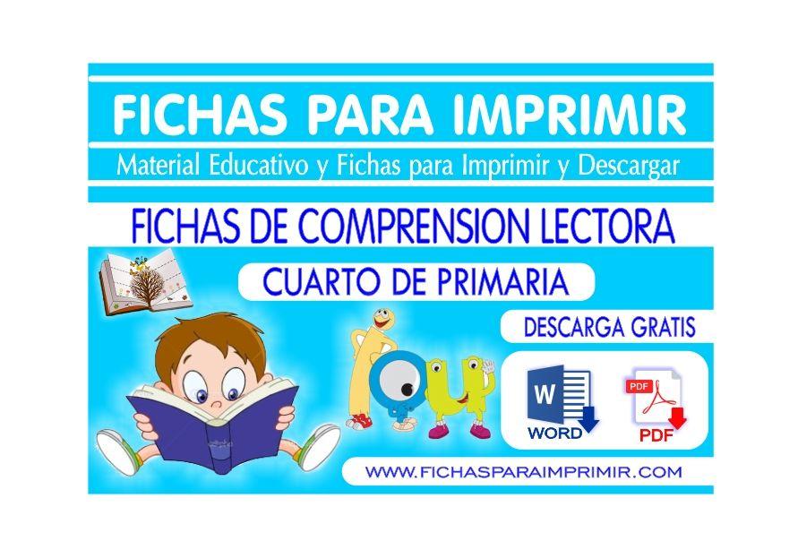 Comprension Lectora Primaria para Cuarto Grado - Fichas para Imprimir