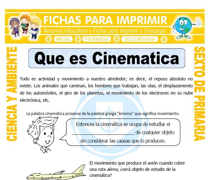 Ficha de Que es Cinematica para Sexto de Primaria