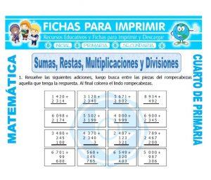 ficha de Sumas Restas Multiplicaciones y Divisiones para Cuarto de Primaria