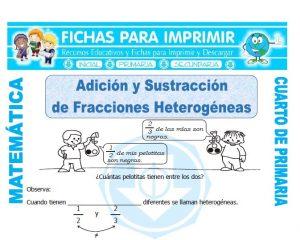 Adicion y Sustraccion de Fracciones Heterogeneas para Cuarto de Primaria