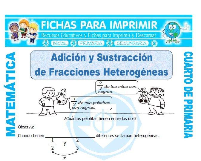 Adicion y Sustraccion de Fracciones Heterogeneas - Cuarto de Primaria