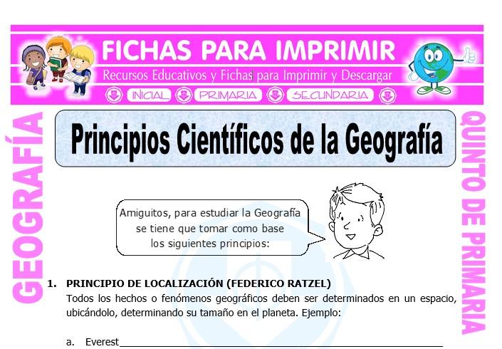 Ficha de Principios Cientificos de la Geografia para Quinto de Primaria