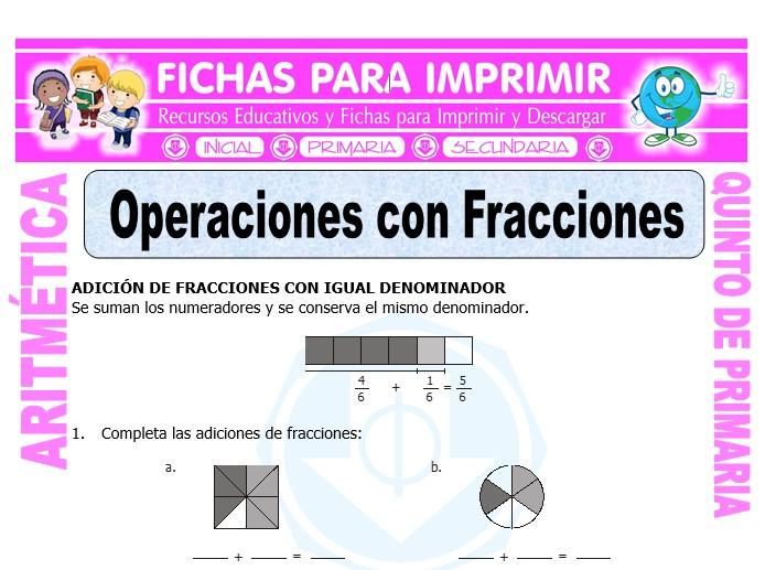 Ficha de Operaciones con Fracciones para Quinto de Primaria