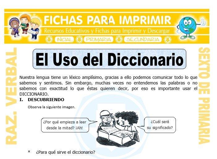 Ficha de El Uso del Diccionario para Sexto de Primaria