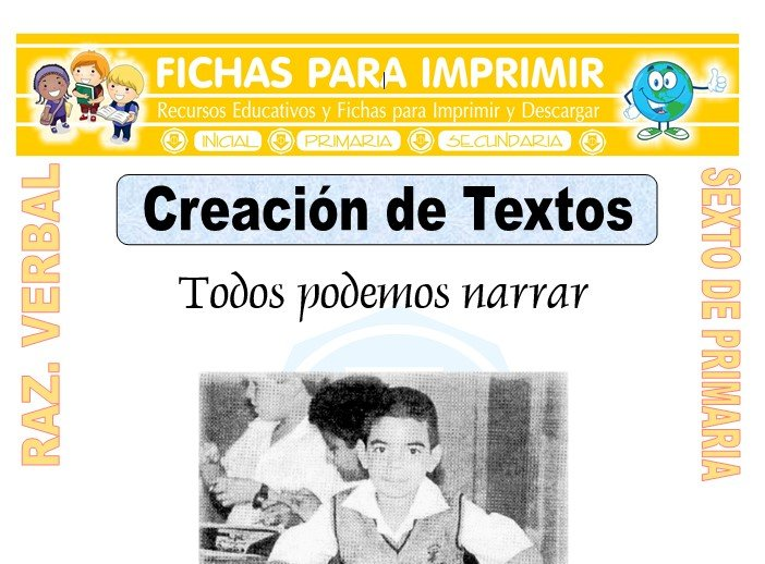 Ficha de Creación de Textos para Sexto de Primaria
