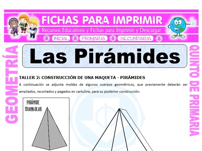 Ficha de Las Pirámides para Quinto de Primaria