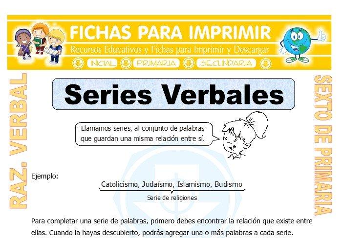 Ficha de Las Series Verbales para Sexto de Primaria