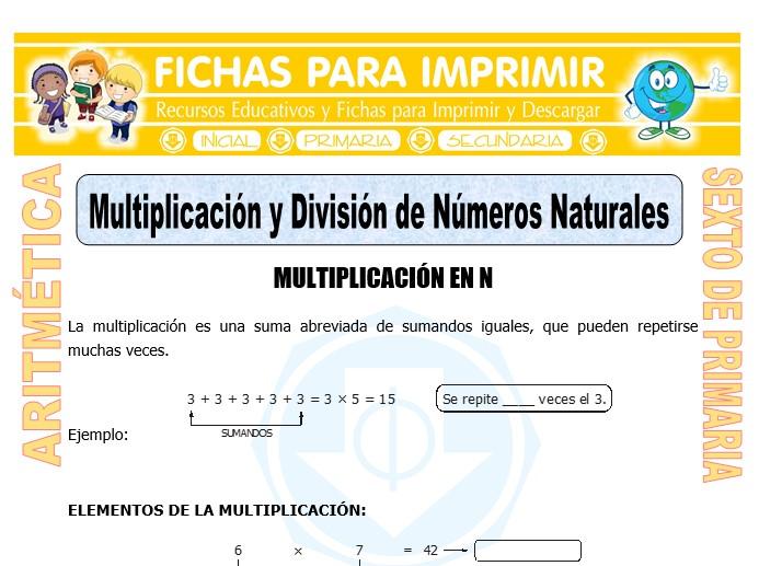 Ficha de Multiplicación y División de Números Naturales para Sexto de Primaria