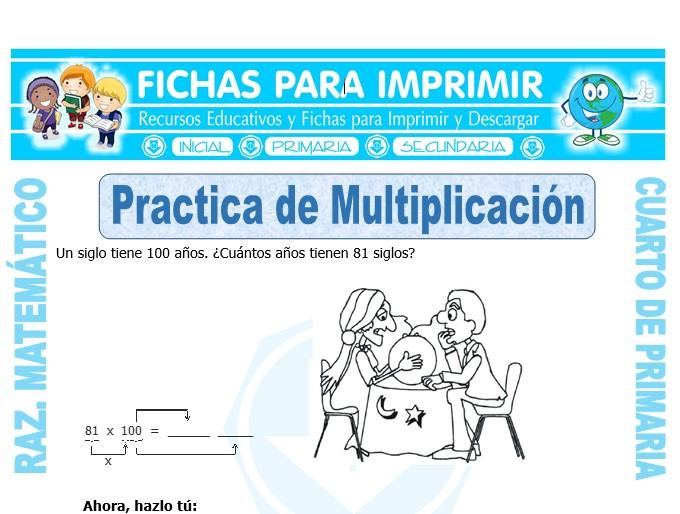 Ficha de Practica de Multiplicación para Cuarto de Primaria