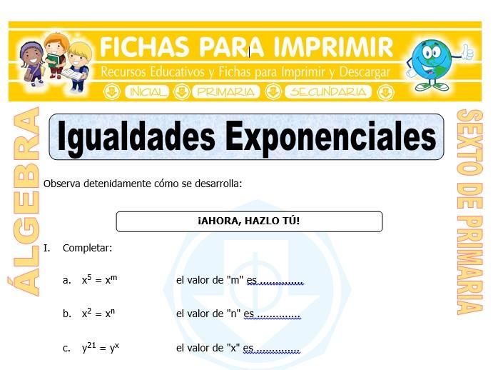 Ficha de Igualdades Exponenciales para Sexto de Primaria