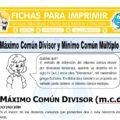 Máximo Común Divisor y Mínimo Común Múltiplo para Sexto de Primaria
