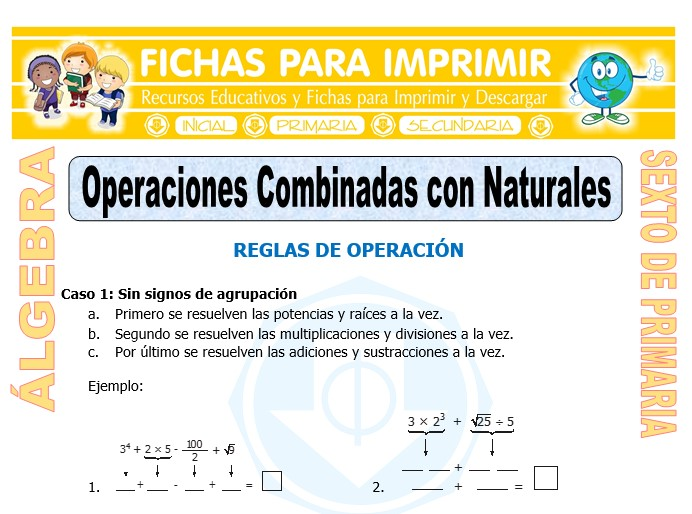 Ficha de Operaciones Combinadas con Naturales para Sexto de Primaria