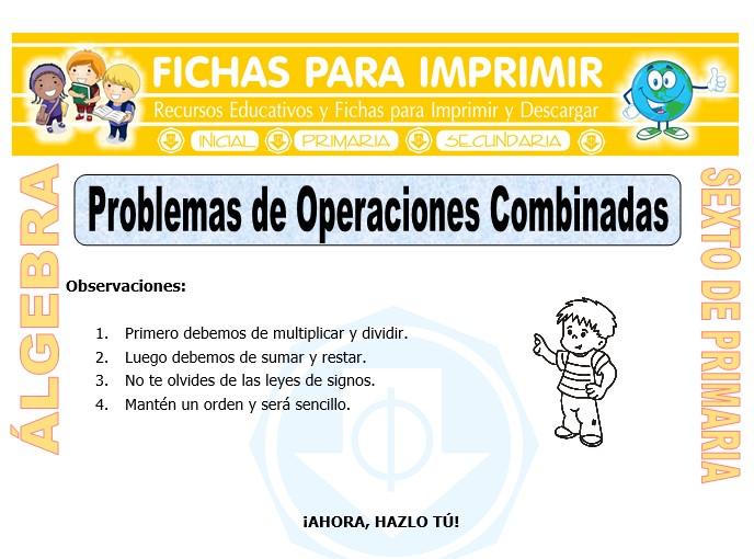 Ficha de Problemas de Operaciones Combinadas para Sexto de Primaria